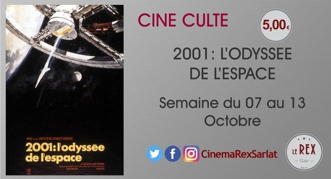 Ciné culte: 2001 L 'odyssée  DE L ESPACE //DU 07 au 13 octobre