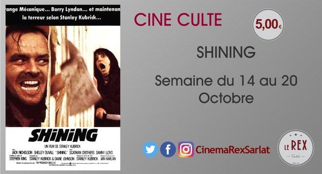 Ciné culte: SHINING //DU 14 AU 20 OCTOBRE