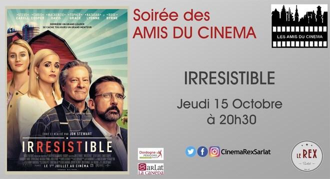 soirée Amis du Cinéma: IRRESISTIBLE // Jeudi 15 Octobre à 20h30