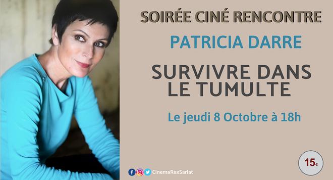 Conférence Patricia Darré: SURVIVRE DANS LE TUMULTE// Jeudi 08 Octobre à 18h