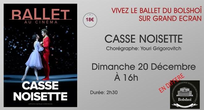 Ballet du Bolchoi: CASSE NOISETTE  // Dimanche 20 Décembre à 16h (En différé)