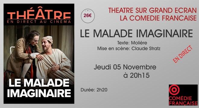 Théâtre: LE MALADE IMAGINAIRE // Jeudi 05 Novembre à 20h15