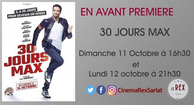 Avant Première 30 JOURS MAX // Dimanche 11 Octobre à 16h30 et Lundi 12 à 21h30