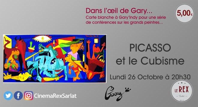 Dans l'oeil de GARY...PICASSO et le Cubisme... // Lundi 26 octobre à 20h30