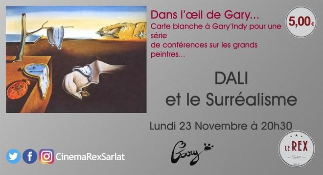 Dans l'oeil de GARY.......DALI et le Surréalisme.. // Lundi 23 novembre à 20h30