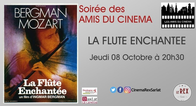 soirée Amis du Cinéma: LA FLUTE ENCHANTEE // Jeudi 08 Octobre à 20h30