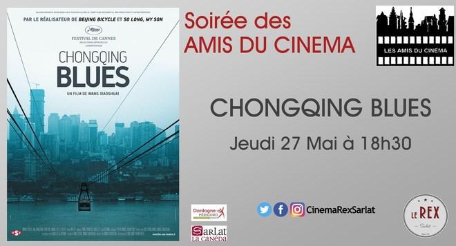 Soirée Amis du cinéma: CHONGQUING BLUES // Jeudi 27 Mai à 18h30