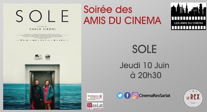 Soirée Amis du cinéma: SOLE // Jeudi 10 Juin à 20h30