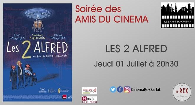 Soirée Amis du cinéma: LES 2 ALFRED // Jeudi 01 Juillet à 20h30
