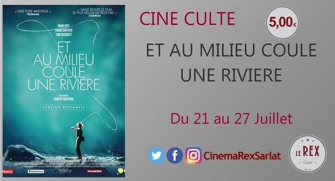 Ciné Culte: ET AU MILIEU COULE UNE RIVIERE // A partir du 21 Juillet
