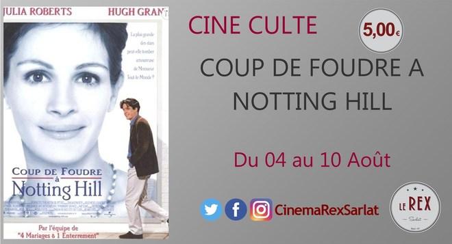 Ciné Culte: COUP DE FOUDRE A NOTTING HILL // A partir du 04 Août