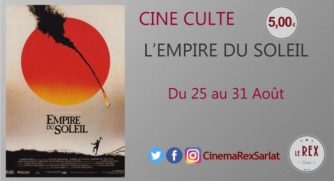 Ciné Culte: L'EMPIRE DU SOLEIL // A partir du 25 Août