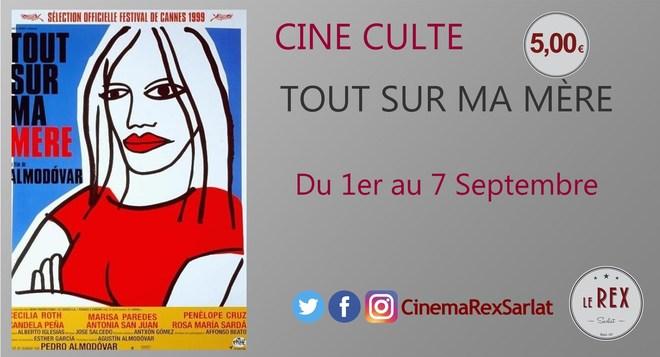 Ciné Culte: TOUT SUR MA MERE // A partir du 01 Septembre