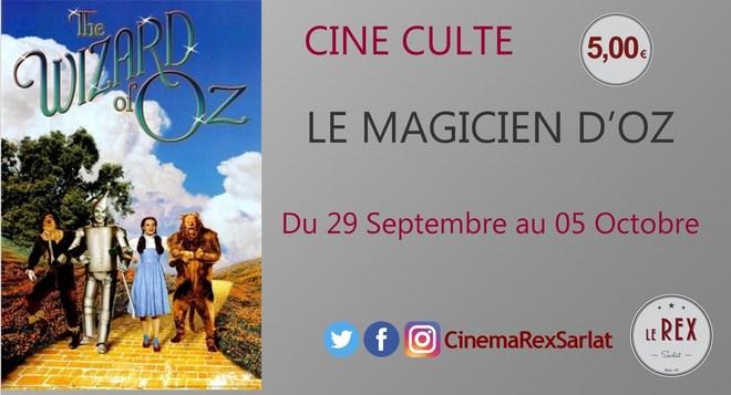 Ciné Culte: LE MAGICIEN D'OZ // A partir du 29 Septembre
