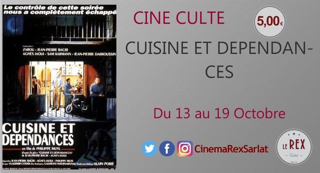 Ciné Culte: CUISINE ET DEPENDANCES // A partir du 13 Octobre