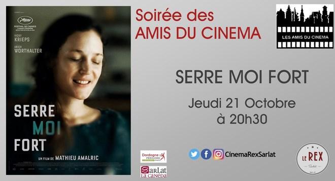 Soirée Amis du Cinéma: SERRE MOI FORT // Jeudi 21 Octobre à 20h30