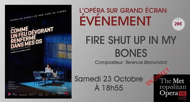 Métropolitan Opéra au ciné: FIRE SHUT UP IN MY BONES // Samedi 23 Octobre à 18h55