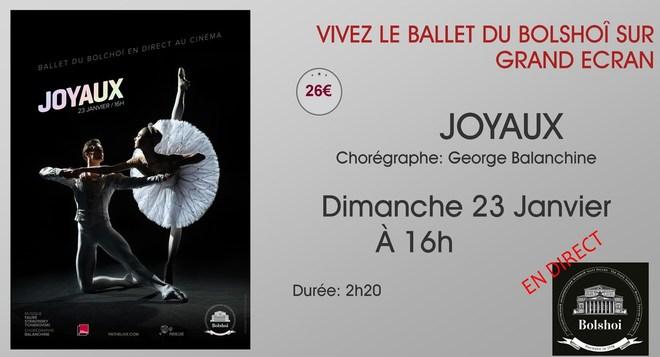 Le Ballet du Bolchoï au ciné: JOYAUX // Dimanche 23 Janvier à 16h