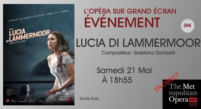 Opéra en direct de New-York: LUCIA DI LAMMERMOOR // Samedi 21 Mai à 18h55