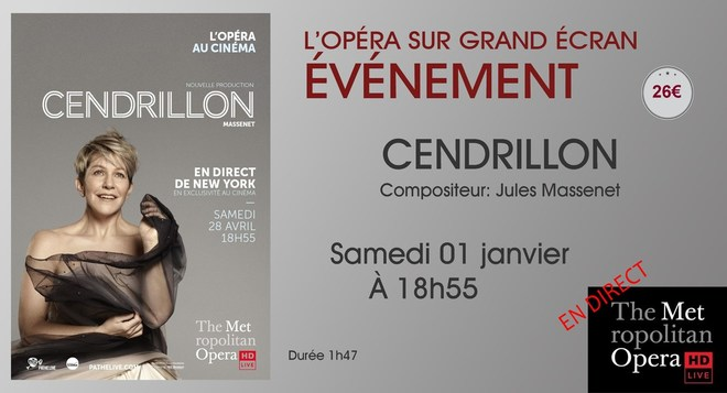 Opéra en direct de New-York: CENDRILLON // Samedi 01 Janvier à 18h55