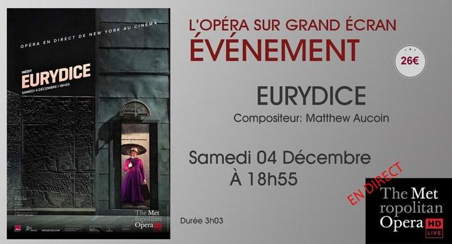 Opéra en direct de New-York: EURYDICE // Samedi 04 Décembre à 18h55