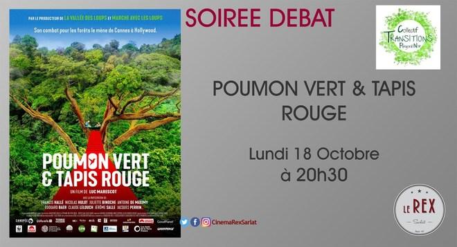 Soirée Débat: POUMON VERT & TAPIS ROUGE // Lundi 18 Octobre à 20h30