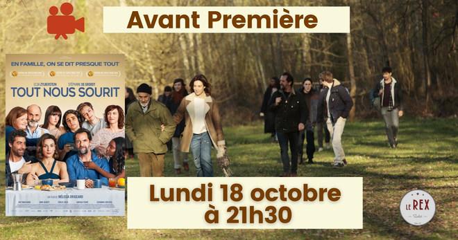Avant Première TOUT NOUS SOURIT // Lundi 18 Octobre à 21h30