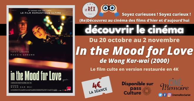 Découvrir le Cinéma: IN THE MOOD FOR LOVE // A partir du 20 Octobre