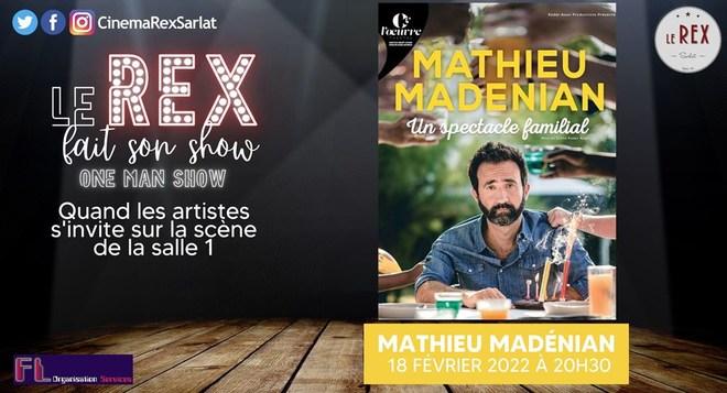 LE REX fait son show : Quand les artistes s'invitent sur la scène de la salle 1 avec Mathieu MADENIAN  / Vendredi 18 février à 20h30