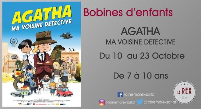 Bobines d'enfants - AGATHA MA VOISINE DÉTECTIVE // du 10 au 23 Oct