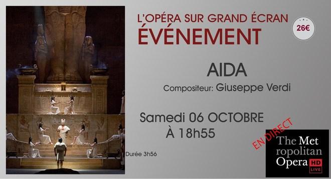 Opéra du Met: AIDA // Samedi 6 Octobre à 18h55
