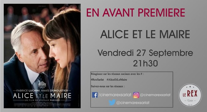 Avant Première: ALICE ET LE MAIRE // Vendredi 27 Septembre à 21h30