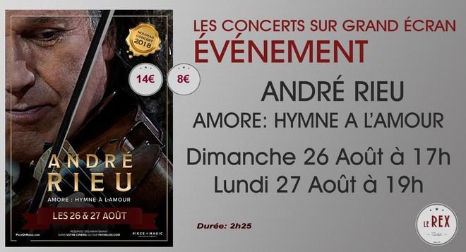 Concert André Rieu // Dimanche 26 Août à 17h et Lundi 27 Août à 19h