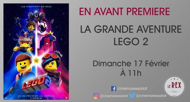 Avant Première LA GRANDE AVENTURE LEGO 2 // Dimanche 17 Février à 11h