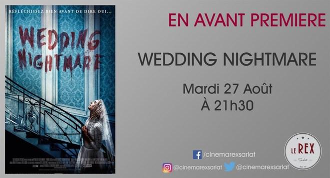 Avant première: WEDDING NIGHTMARE // Mardi 27 Août a 21h30