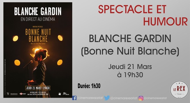 Spectacle en direct: BLANCHE GARDIN // Jeudi 21 Mars à 19h30