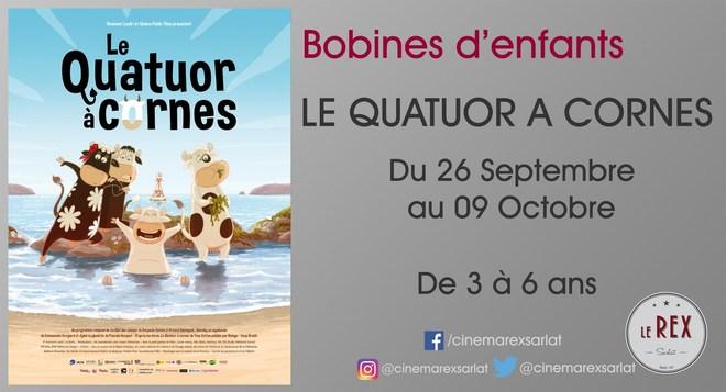 Bobines d'enfants - LE QUATUOR A CORNES // Du 26 Sept au 9 Oct