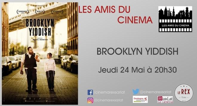 Amis du Cinéma - BROOKLYN YIDDISH // Jeudi 24 Mai à 20h30