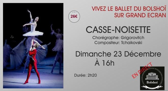 Ballet du Bolshoï - CASSE NOISETTE // Dimanche 23 Décembre à 16h