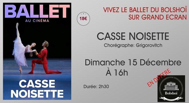 Ballet du Bolchoi: CASSE NOISETTE / Dimanche 15 Décembre à 16h