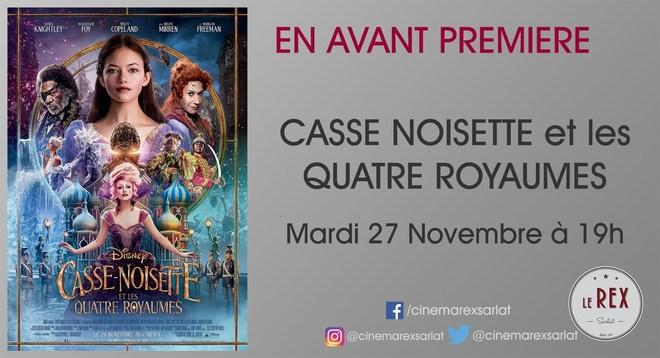 Avant Première:CASSE NOISETTE ET LES 4 ROYAUMES // Mardi 27 Novembre à 19h