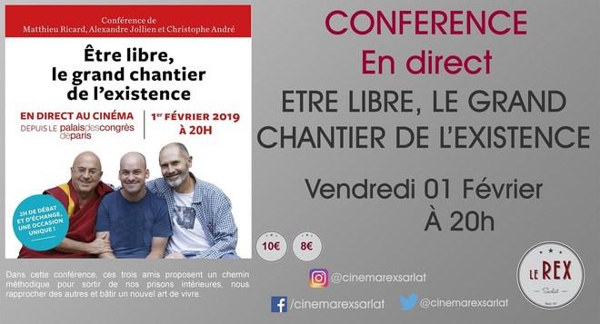 Conférence: Etre libre , le grand chantier de l'existence // Vendredi 01 Février à 20h