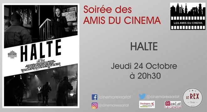 Soirée Amis du cinéma:HALTE // Jeudi 24 Octobre à 20h30