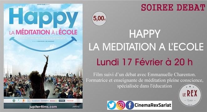 Soirée débat: HAPPY LA MEDITATION A L'ECOLE // Lundi 17 Février à 20h