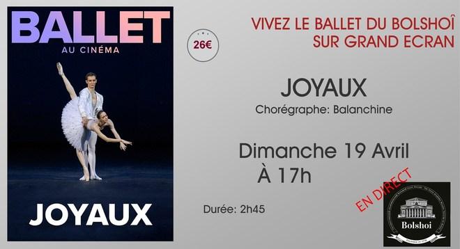 Ballet du Bolchoi: JOYAUX / Dimanche 19 Avril à 17h