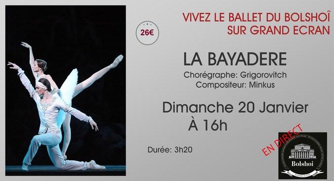 Ballet du Bolshoi - LA BAYADÈRE // Dimanche 20 Janvier à 16h