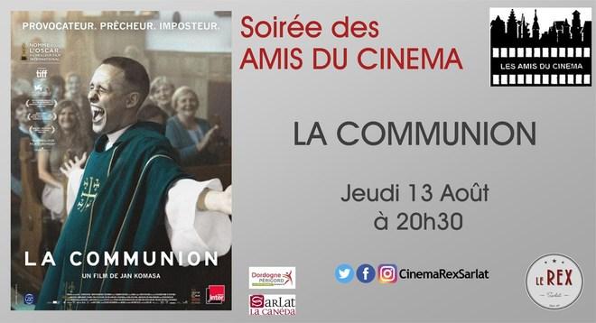 Soirée Amis du Cinéma: LA COMMUNION //Jeudi 13 Août à 20h30