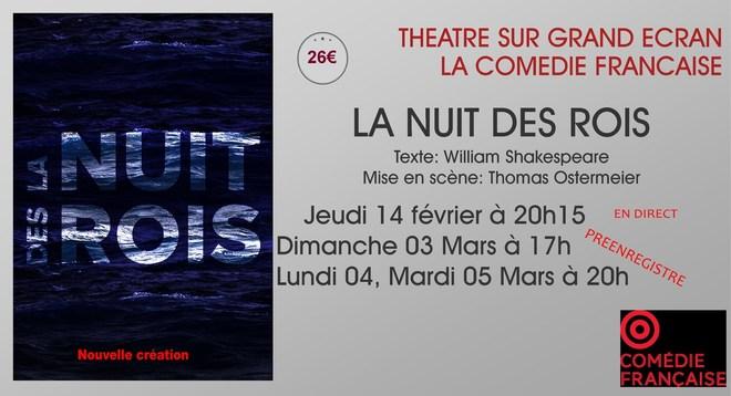 Théâtre, Comédie Française: LA NUIT DES ROIS // Jeudi 14 Février à 20h15 (en direct)
