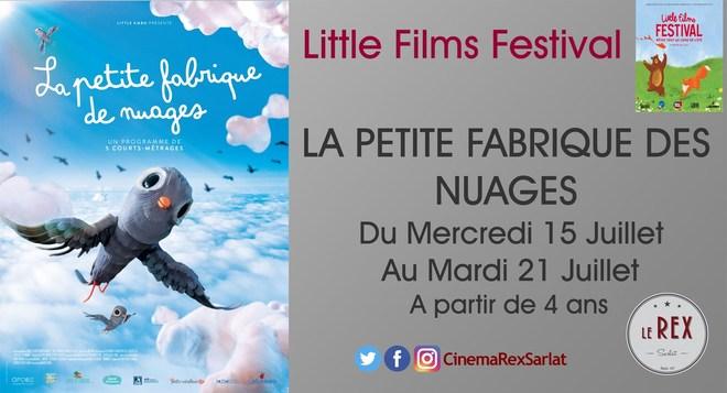 Little films FESTIVAL: LA PETITE FABRIQUE DE NUAGES // A partir du 15 Juillet