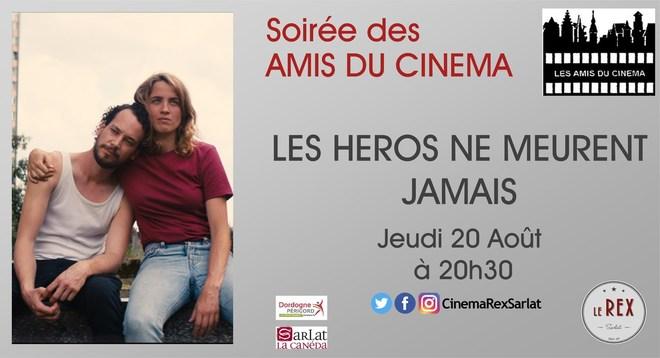 Soirée Amis du Cinéma: LES HEROS NE MEURENT JAMAIS //Jeudi 20 Août à 20h30